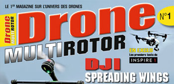 Naissance de Drone Multirotor Magazine