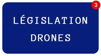 Législation pour l'usage des drones civils